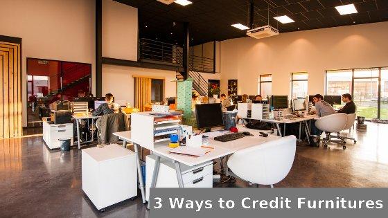 Office equipment without a budget - 3 ways to credit furniture